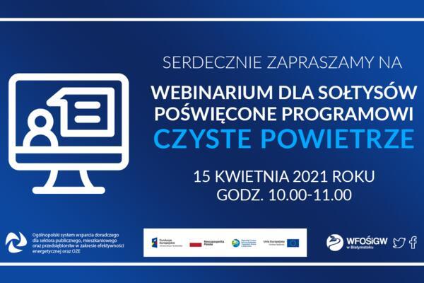 Webinarium dla sołtysów poświęcone programowi Czyste Powietrze